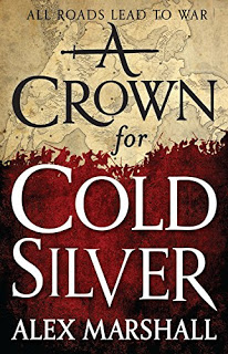 A Crown for Cold Silver by Alex Marshall
